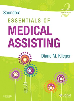 Saunders Essentials of Medical Assisting By Klieger, Diane M.